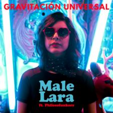 Male Lara presenta su video Gravitación Universal